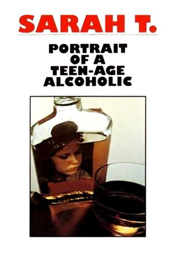 sarah t portrait of a teenage alcoholic 1975